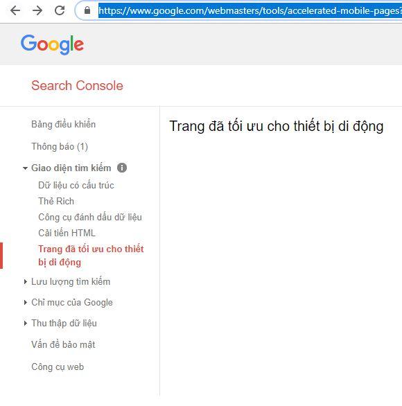 Bạn có thể kiểm tra AMP trong Google Webmasters Tools