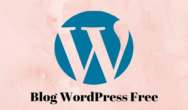 WordPress là nền tảng giúp bạn tạo blog hoàn toàn miễn phí