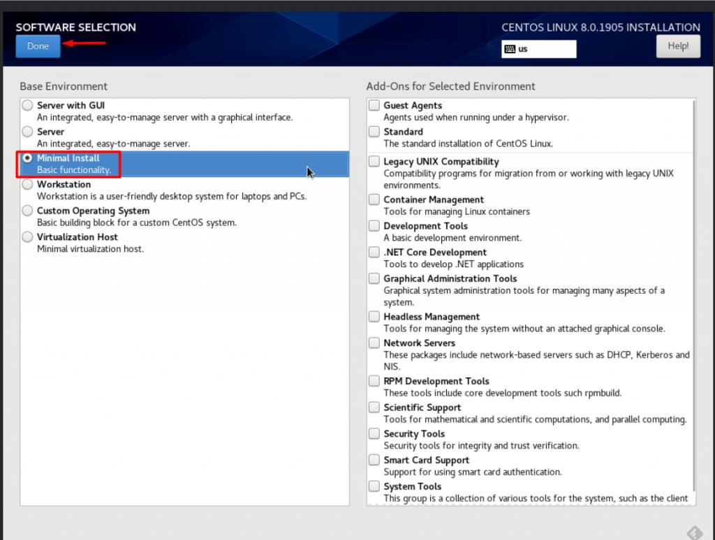 Centos là gì? Chọn chế độ Minimal Install để không sử dụng GUI cho hệ điều hành sau này. Sau đó chọn Done.