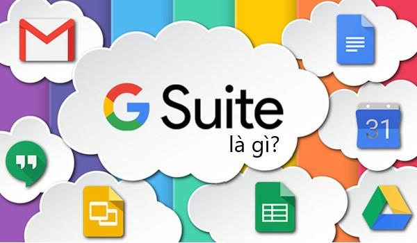 G suite là gì? G Suite là bộ phần mềm được phát triển trên nền tảng điện toán đám mây của Google