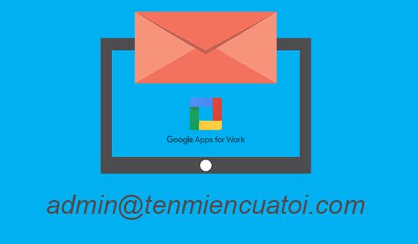 G Suite cho phép doanh nghiệp sử dụng email với tên miền riêng