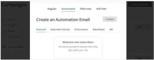 Trên màn hình tiếp theo, nhấn vào tab Automated trên cùng, chọn Welcome to new subscribers: