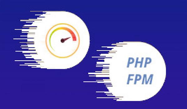 PHP-FPM là gì? FastCGI có ưu điểm lớn nhất là hiệu suất cao, ổn định và tính bảo mật tuyệt đối