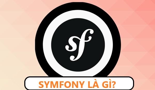 Symfony là gì? Symfony được viết bằng ngôn ngữ lập trình PHP5+