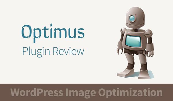 Optimus là phiên bản cải tiến của plugin Smush.it
