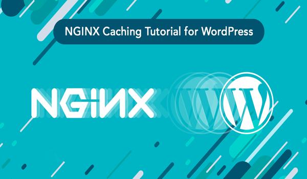 Hướng dẫn cài đặt WP Super Cache cho NGINX
