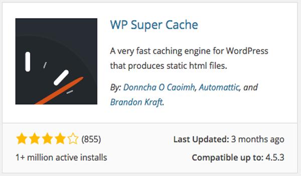 Một đối thủ khác của W3 Total Cache chính là WP Super Cache.