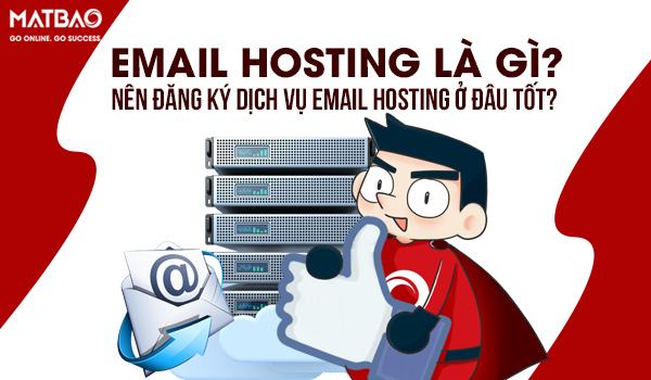 Email Hosting là gì? Dịch vụ Email Hosting ngày càng phổ biến trên thế giới