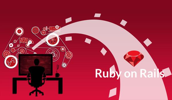 Framework là gì? Ruby on Rails được phát triển trên ngôn ngữ Ruby