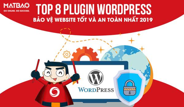 8 Plugin WordPress bảo vệ website của bạn