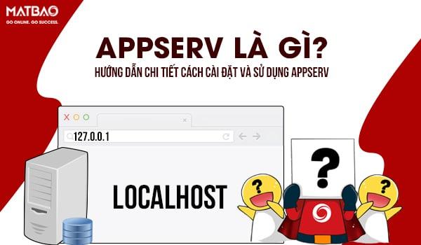 AppServ là gì? AppServ giúp việc thiết lập máy chủ trở nên dễ dàng