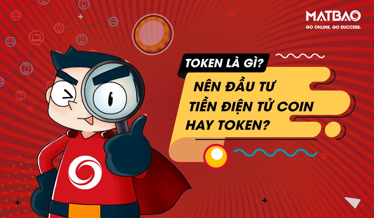 Token là gì? Là một loại tiền điện tử hoạt động trên nền tảng blockchain có sẵn