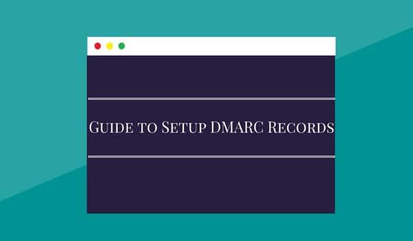 Hướng dẫn cách tạo DMARC Record