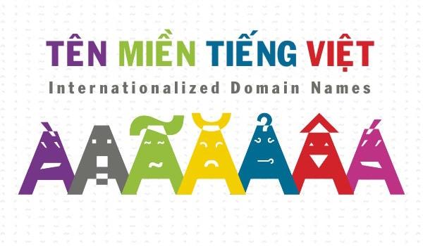 Tên miền Tiếng Việt sẽ được triển khai tại Việt Nam