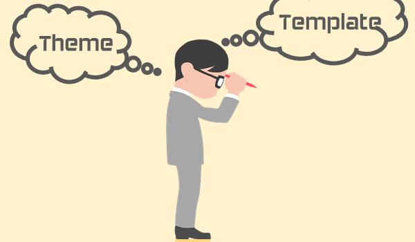 Theme WordPress là gì? Theme và Template là hai khái niệm khác nhau trong WordPress