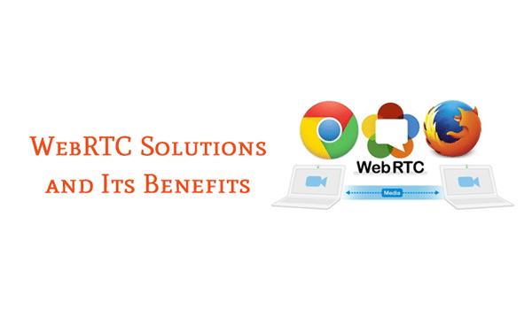 WebRTC mang đến nhiều lợi ích cho cả người dùng và lập trình viên