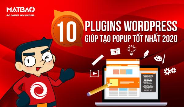 Các Plugin Popup WordPress là công cụ hỗ trợ quảng cáo rất quan trọng với những website thương mại điện tử