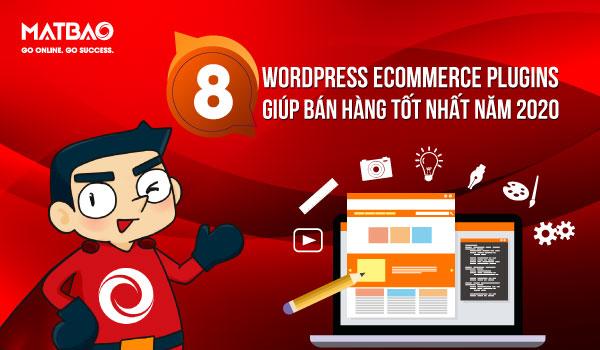 Plugin WordPress Ecommerce WordPress là một trong những công cụ bán hàng trực tuyến hiệu quả