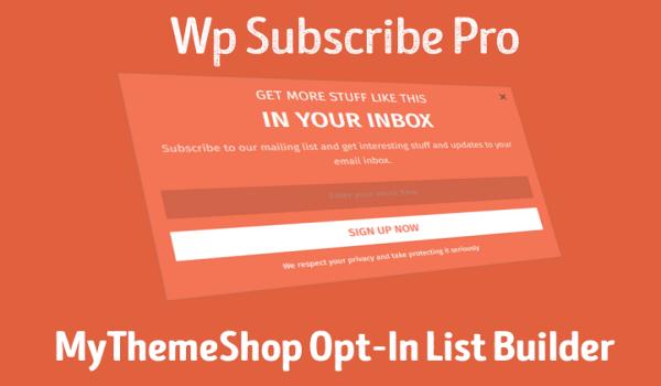 WP Subscribe cũng rất phổ biến với các website WordPress khi muốn tạo Popup