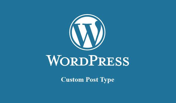 Custom Post Type trong WordPress là gì? Post có thể được hiểu là bài viết tùy chỉnh