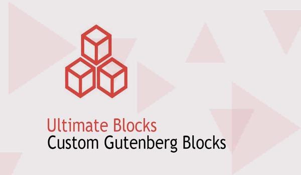 Plugin WordPress hỗ trợ Editor Gutenberg - Ultimate Blocks giúp việc thêm các khối chỉnh sửa nâng cao vào Gutenberg dễ dàng hơn