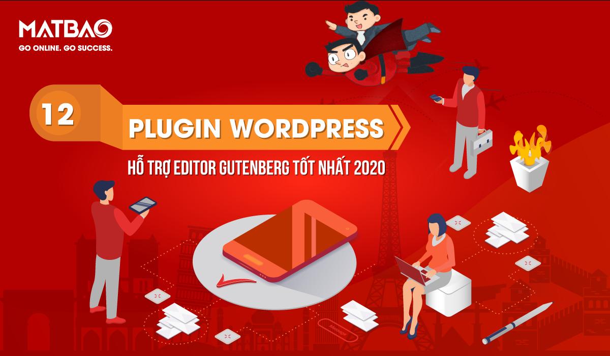 Plugin WordPress nào hỗ trợ Editor Gutenberg tốt nhất?