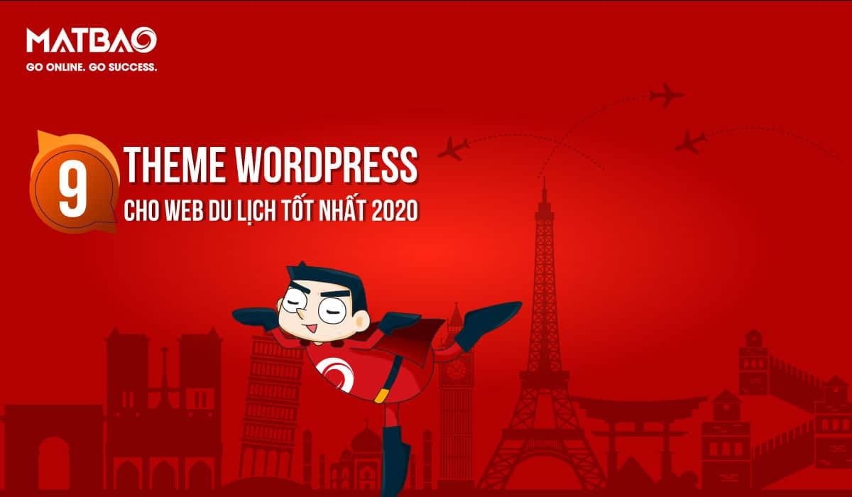theme du lịch wordpress - Sử dụng theme WordPress du lịch giúp website của bạn trở nên chuyên nghiệp và hấp dẫn hơn
