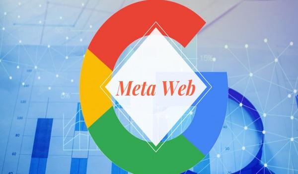 Meta Web thuộc sở hữu của Google vào năm 2010