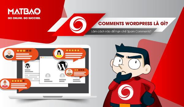 Comments WordPress là gì? Nó được tích hợp sẵn khi cài đặt