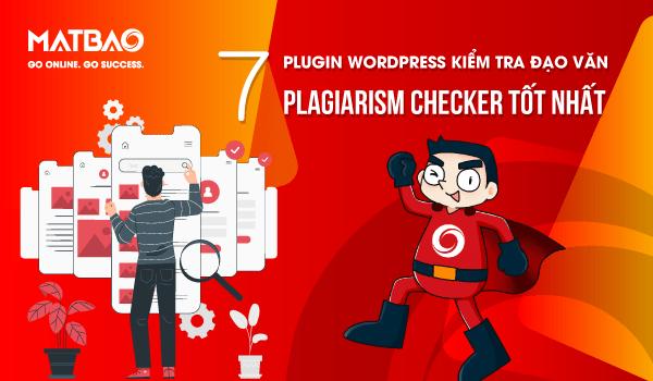 7 Plugin WordPress kiểm tra đạo văn Plagiarism Checker tốt nhất