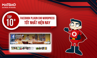 Top 10+ Facebook Plugin Cho WordPress Tốt Nhất Hiện Nay