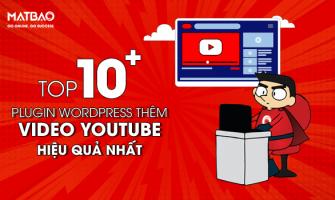 Top 7+ Plugin WordPress Thêm Video Youtube Cực Kỳ Đơn Giản