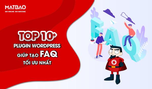 top plugin giúp tạo faq tối ưu nhất