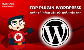 Top 10+ Plugin WordPress Quản Lý Thành Viên Tốt Nhất Hiện Nay