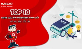 Top 10+ Theme WordPress luật sư cao cấp hỗ trợ SEO tối ưu