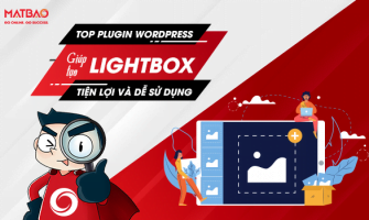 Top 8+ Plugin WordPress Giúp Tạo Lightbox Tiện Lợi Và Dễ Sử Dụng