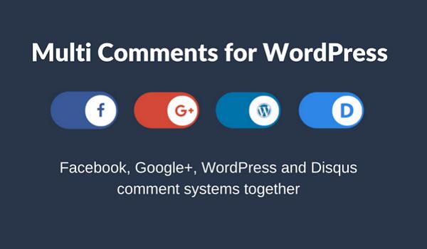 Multi Comments là Top Plugin WordPress quản lý Comments có thể hiển thị bình luận của 4 nền tảng khác nhau.