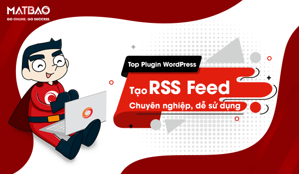 plugin tạo RSS Feed
