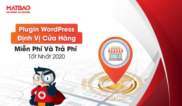 Top 6+ Plugin WordPress Định Vị Cửa Hàng