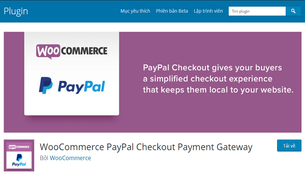 Plugin WordPress hỗ trợ thanh toán PayPal này được sử dụng rất phổ biến.
