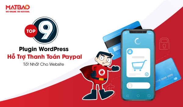 Top Plugin WordPress hỗ trợ thanh toán Paypal