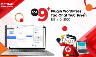 Top 9+ Plugin WordPress tạo Chat trực tuyến tốt nhất 2020