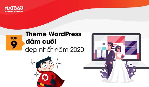 Top 9 Theme WordPress đám cưới đẹp nhất năm 2020