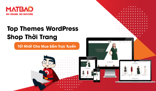 Top 9+ Themes WordPress Shop thời trang Tốt Nhất