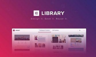 Hướng Dẫn Sử Dụng Tính Năng Template Library Của Elementor