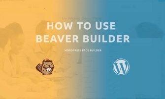 Hướng Dẫn Sử Dụng Một Số Thao Tác Cơ Bản Với Beaver Builder